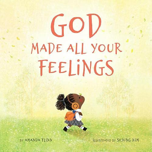 God Made All Your Feelings