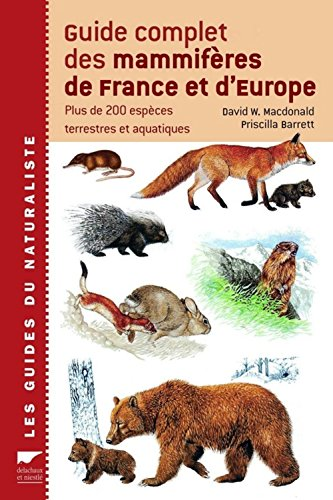 Guide complet des mammifères de France et d'Europe