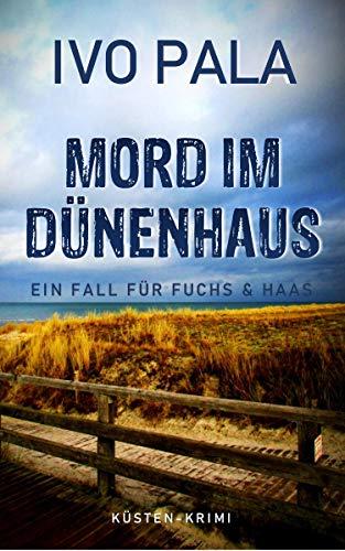 Ein Fall für Fuchs & Haas: Mord im Dünenhaus - Krimi
