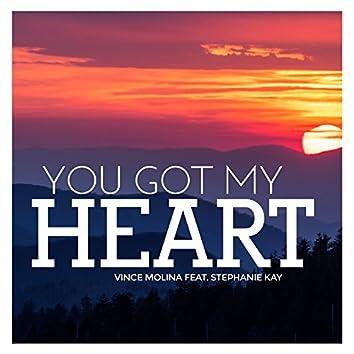 You Got My Heart