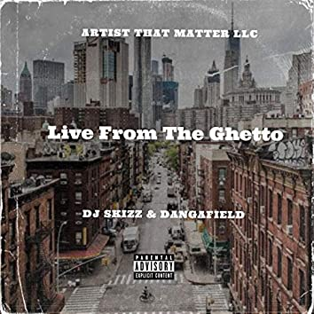 Live From The Ghetto
