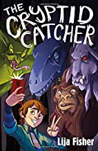 The Cryptid Catcher (The Cryptid Duology)