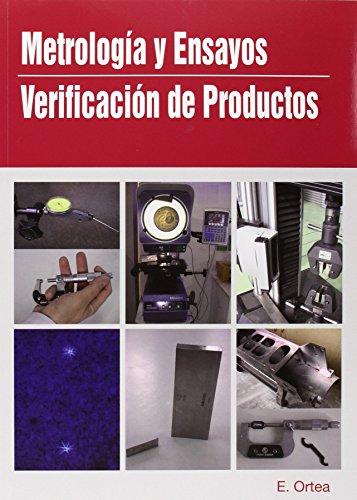 Gm/gs - Metrologia Y Ensayos - Verificacion De Productos (2ª Ed.)
