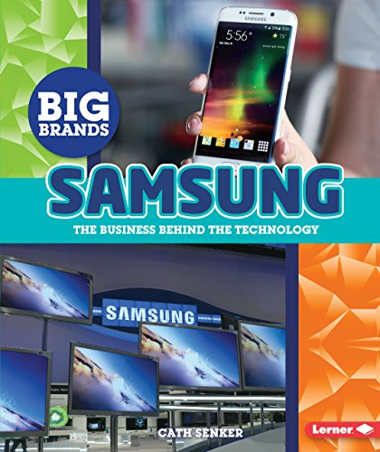 Samsung: The Business Behind the Technology