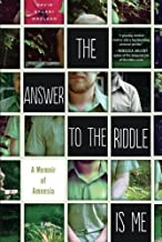 By David Stuart MacLean - The Answer to the Riddle Is Me: A Memoir of Amnesia (Reprint) (2015-03-25) [Paperback]