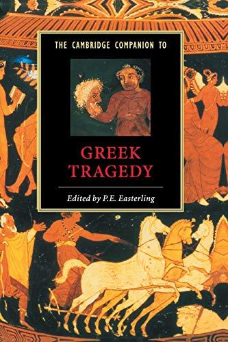 The Cambridge Companion to Greek Tragedy (Cambridge Companions to Literature)