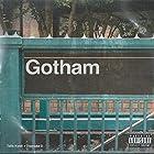 GOTHAM(ゴッサム)(直輸入盤帯付国内仕様)
