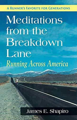 Meditations from the Breakdown Lane: Running Across America