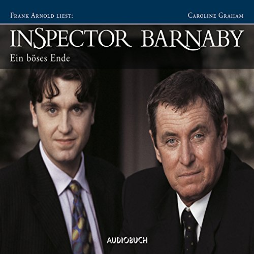 Ein böses Ende     Inspector Barnaby 3              By:                                                                                                                                 Caroline Graham                               Narrated by:                                                                                                                                 Frank Arnold                      Length: 9 hrs and 59 mins     1 rating     Overall 5.0
