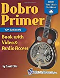 Dobro Primer Book for Beginners with Video & Audio Access