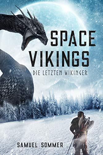 Space Vikings - Die letzten Wikinger