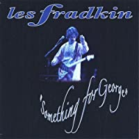Something for George by Les Fradkin (2005-10-14)