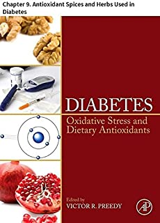 Diabetes: Chapter 9. Antioxidant Spices and Herbs Used in Diabetes