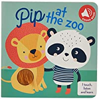 PIP AT THE ZOO (I TOUCH LISTEN AND LEARN)