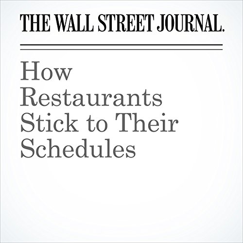 How Restaurants Stick to Their Schedules copertina