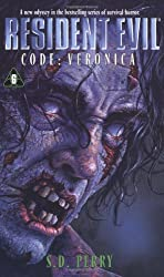 Code: Veronica (Resident Evil #6) : S.D. Perry