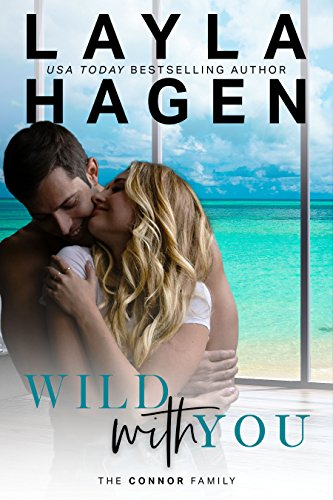 Wild With You (The Connor Family Book 2)