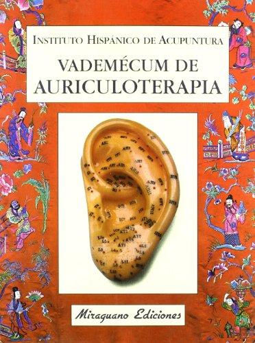 Vademécum de auriculoterapia (Colección Medicinas blandas. Serie Acupuntura)