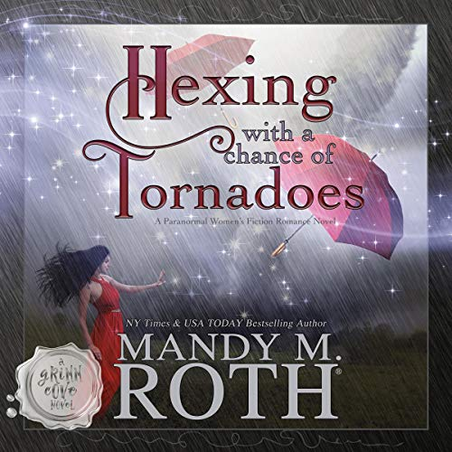 Hexing with a Chance of Tornadoes cover art