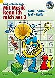 Mit Musik kenn ich mich aus: Rätsel - Spiele - Spaß - Musik. Band 3. Ausgabe mit CD.
