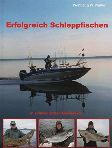 Erfolgreich Schleppfischen: auf schwedischen Gewässern