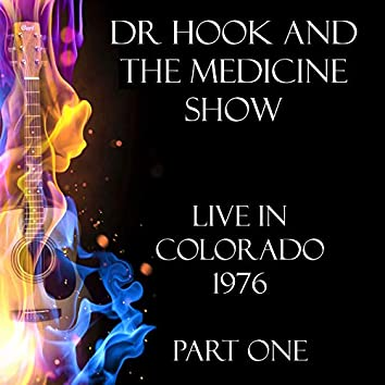 Live in Colorado 1976 Part One (Live)