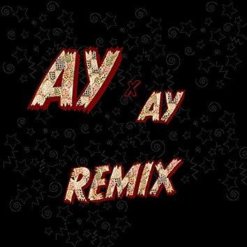 Ay Ay (Remix)