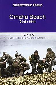 Omaha Beach - 6 juin 1944 par Christophe Prime
