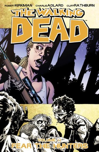 THE WALKING DEAD VOL. 11 FEAR THE HUNTERS