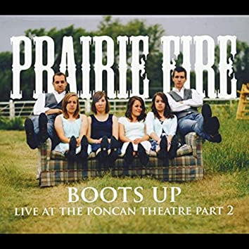 Boots Up: Live At the Poncan Theatre, Pt. 2