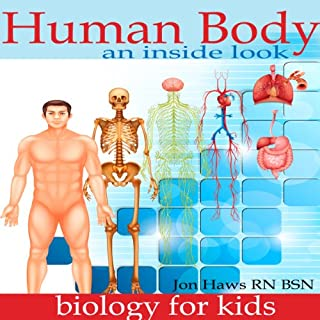 Human Body: Human Anatomy for Kids - an Inside Look at Body Organs cover art