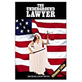The Underground Lawyer