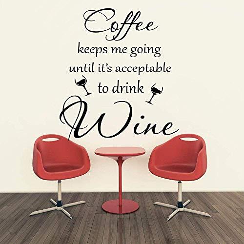 Koffie houdt me gaan tot drankje wijn citaat muur Sticker Decal wijn keuken bar pub winkel restaurant 72X80Cm