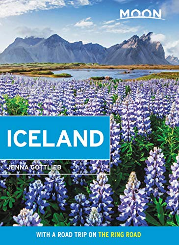 Moon Iceland: With a Road Trip on the Ring Road (Travel Guide)