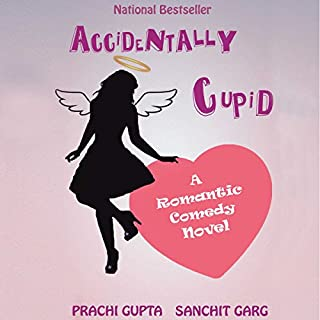 Accidentally Cupid     A Romantic Comedy Novel              Written by:                                                                                                                                 Prachi Gupta,                                                                                        Sanchit Garg                               Narrated by:                                                                                                                                 Richa Sayal                      Length: 5 hrs and 55 mins     1 rating     Overall 2.0