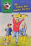 Der Dribbel-Club / Ein Trikot für starke Kicker