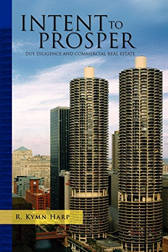 Intent to Prosper: DUE DILIGENCE AND COMMERCIAL REAL ESTATE