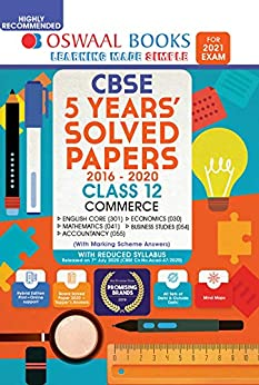 Oswaal CBSE 5 Years' Solved Papers Commerce (English Core, Mathematics, Accountancy, Economics, Business Studies) Class 12 Book (For 2021 Exam) by [Oswaal Editorial Board]