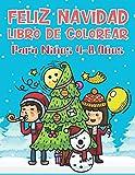 Feliz Navidad: Libro de Colorear Para Niños 4-8 Años