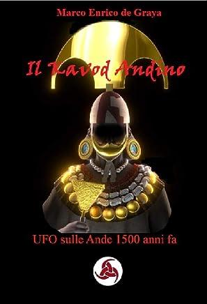 Il Kavod Andino: UFO sulle Ande 1500 anni fa
