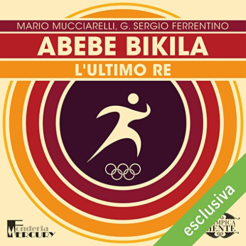 Abebe Bikila. L'ultimo re copertina