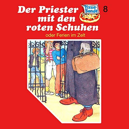 Couverture de Der Priester mit den roten Schuhen - oder: Ferien im Zelt