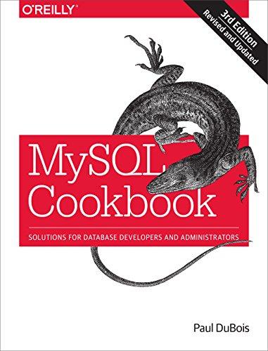 MySQL Cookbook: Solutions for Database Developers and Administrators