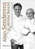 Alain Senderens et Jérôme Banctel dans votre cuisine (Cuisine et gastronomie)