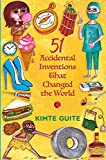Best books for children to beat the boredom during Corona Virus lock down- 51 Accidental Inventions that changed the world
