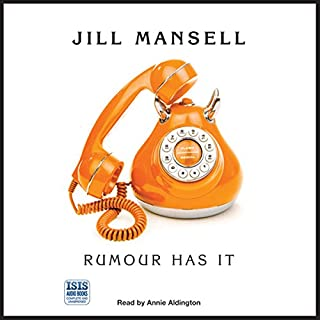 Rumour Has It                   By:                                                                                                                                 Jill Mansell                               Narrated by:                                                                                                                                 Annie Aldington                      Length: 12 hrs and 1 min     116 ratings     Overall 3.7