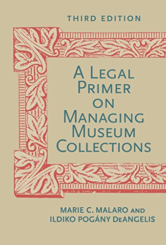 Compare Textbook Prices for A Legal Primer on Managing Museum Collections, Third Edition 3rd ed. Edition ISBN 9781588343222 by Malaro, Marie C.,DeAngelis, Ildiko
