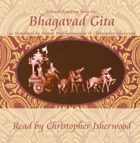 Christopher Isherwood Reads Selections from the Bhagavad Gita