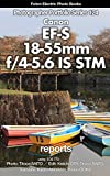 Foton Electric Photo Books Photographer Portfolio Series 124 Canon EF-S 18-55mm f/4-5.6 IS STM report: using Canon EOS 77D (English Edition)