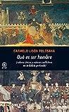 ¿Qué es ser hombre?. Valores cívicos y valores conflictivos en la Galicia profunda (Universitaria)